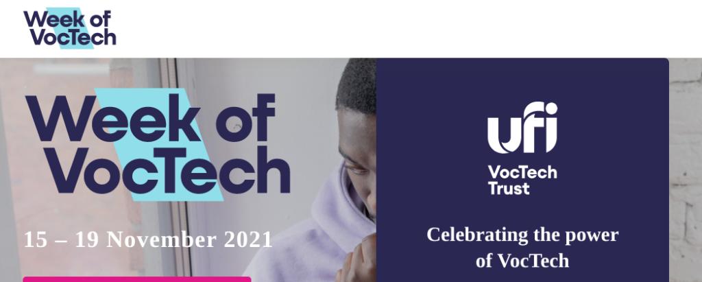 Week of VocTech 15-19 November 2021. Celebrating the power of Voctech.